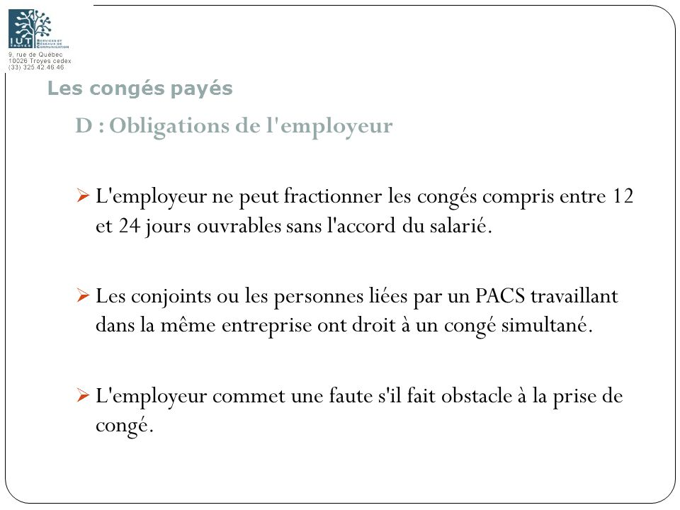 D : Obligations de l employeur