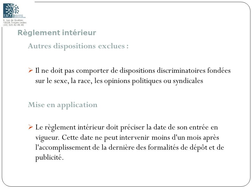 Autres dispositions exclues :