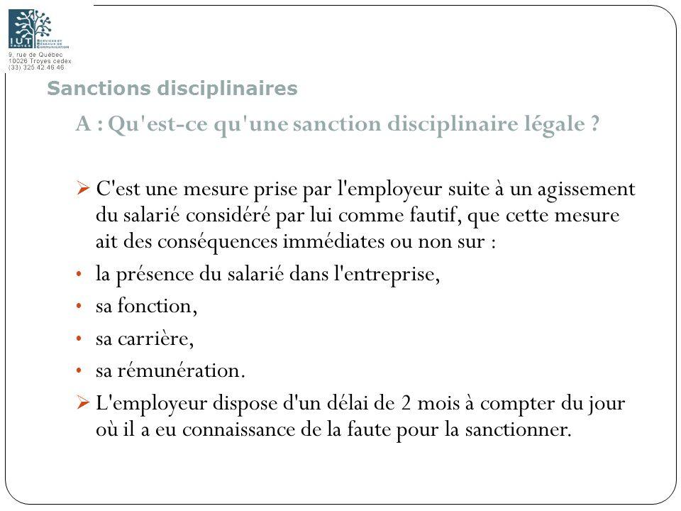 A : Qu est-ce qu une sanction disciplinaire légale