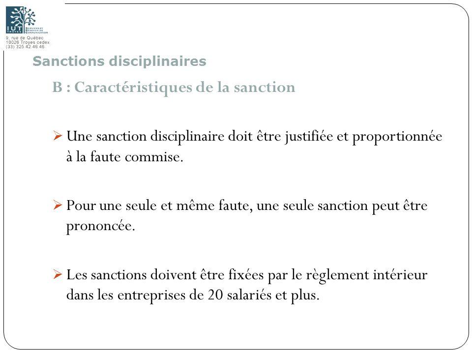 B : Caractéristiques de la sanction