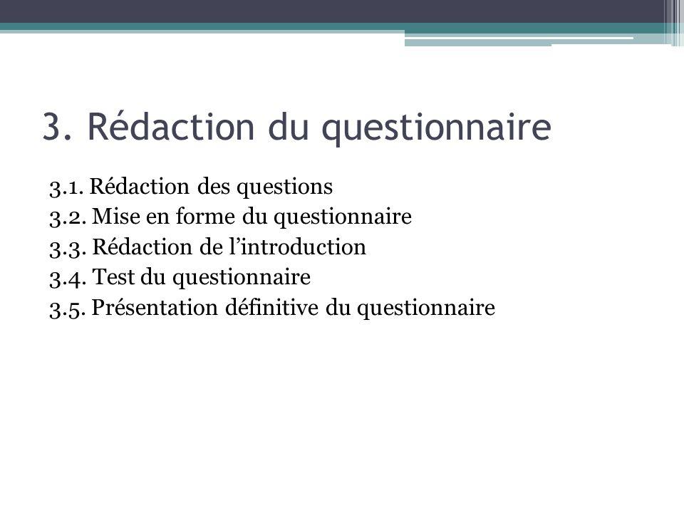 3. Rédaction du questionnaire