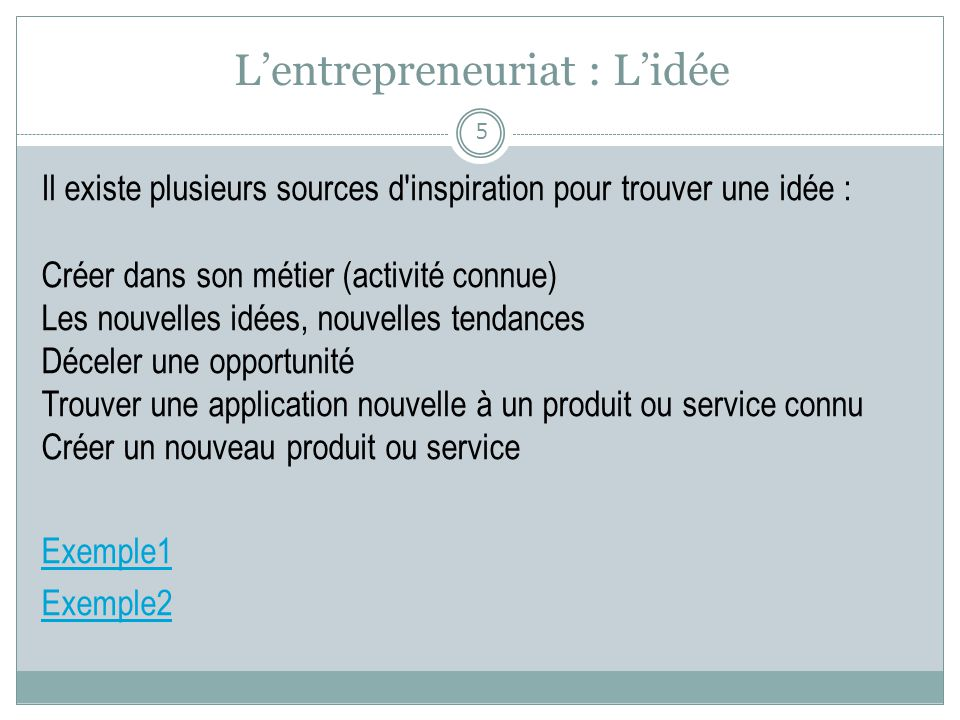 L'entrepreneuriat : L'idée