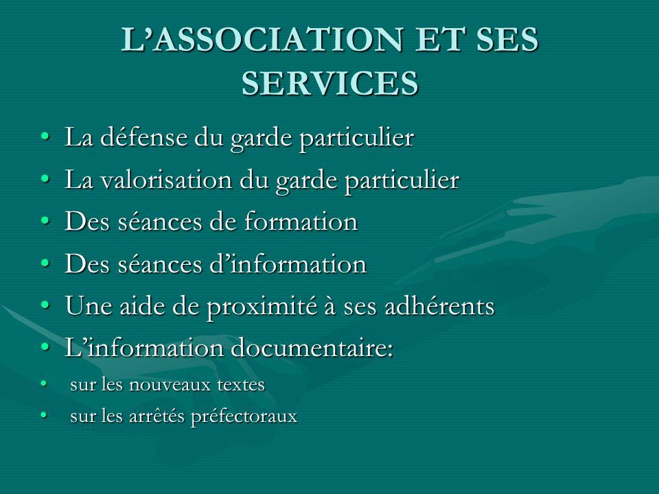 L'ASSOCIATION ET SES SERVICES