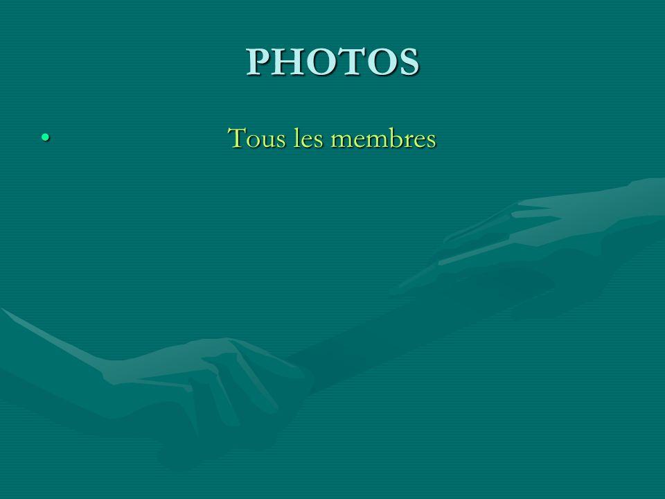 PHOTOS Tous les membres