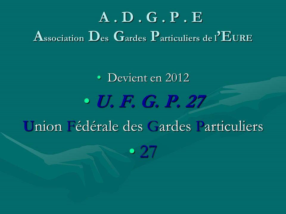 A . D . G . P . E Association Des Gardes Particuliers de l'EURE