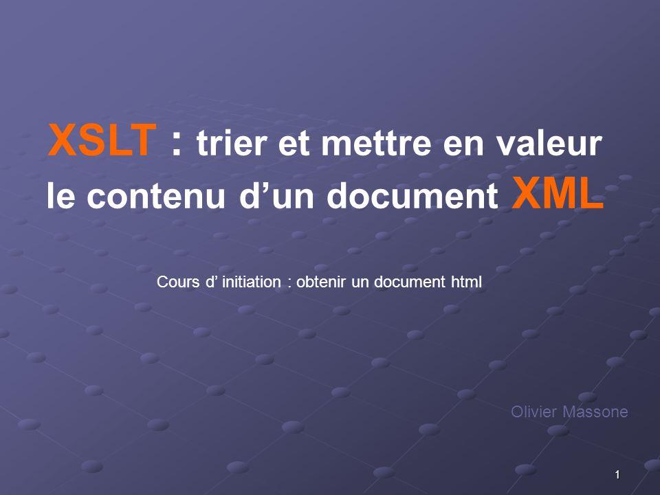XSLT : trier et mettre en valeur le contenu d'un document XML