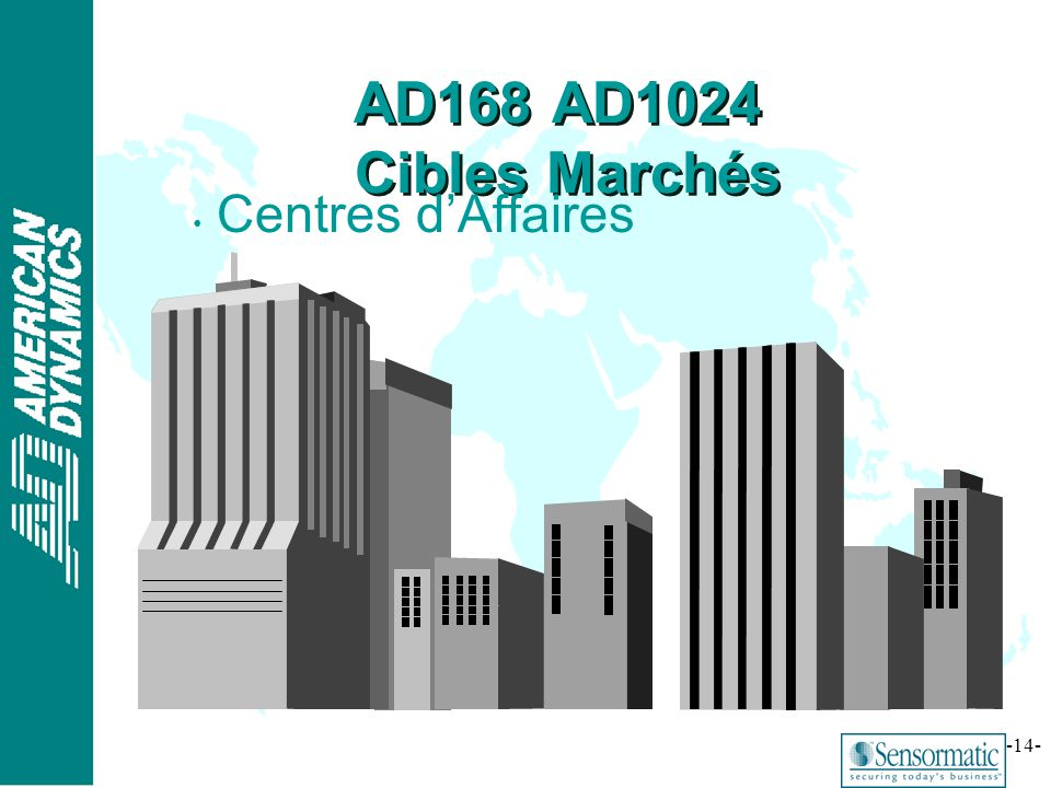 AD168 AD1024 Cibles Marchés Centres d'Affaires