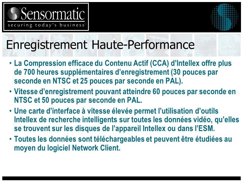 Enregistrement Haute-Performance