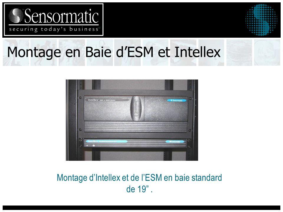 Montage en Baie d'ESM et Intellex