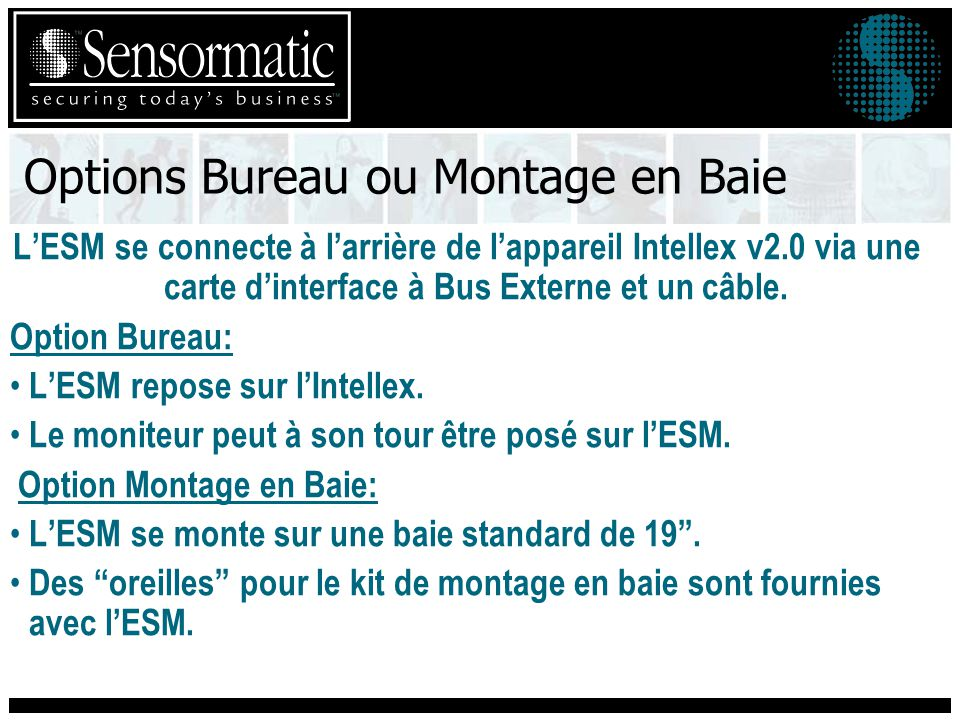 Options Bureau ou Montage en Baie
