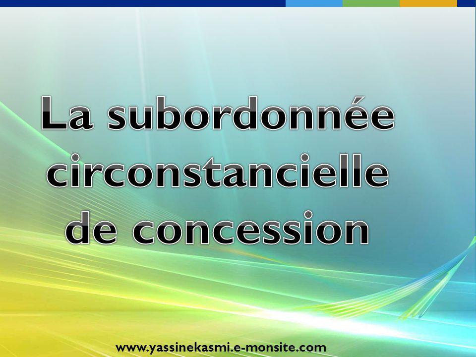 La subordonnée circonstancielle de concession