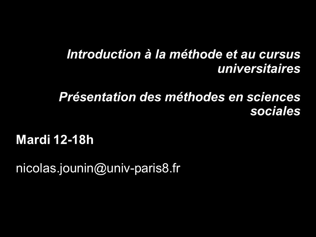 Introduction à la méthode et au cursus universitaires