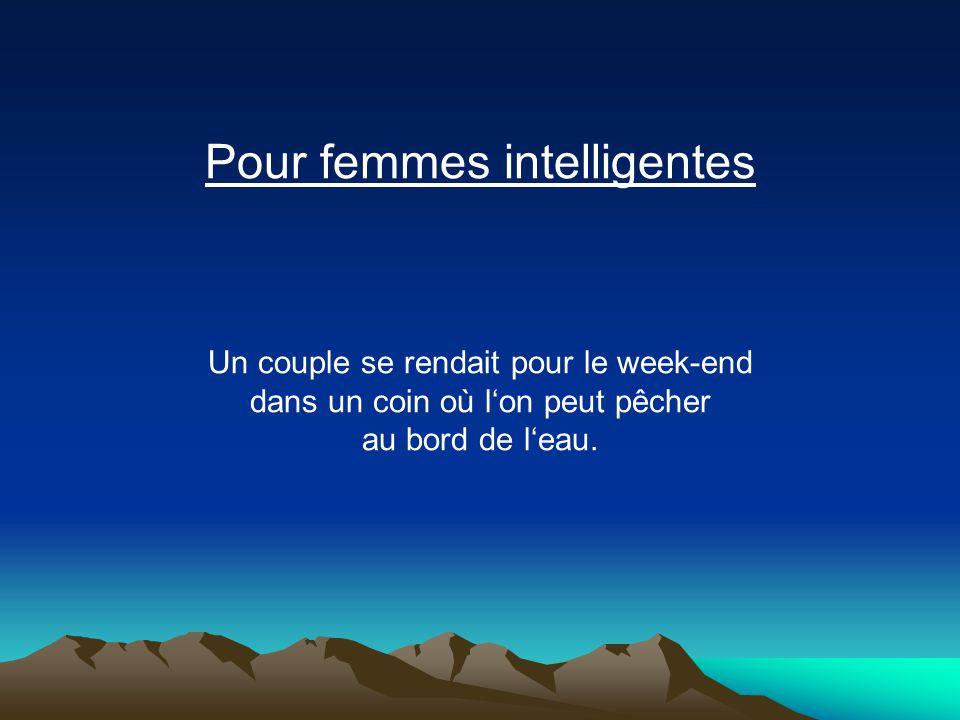 Pour femmes intelligentes