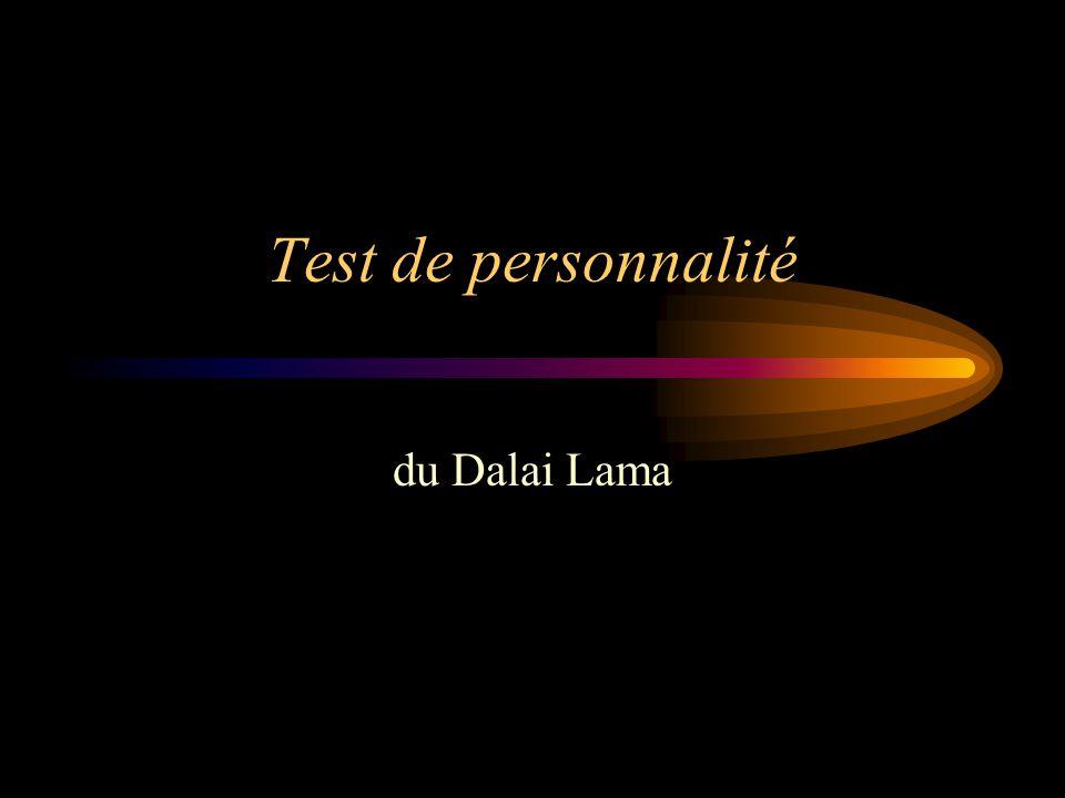 Test de personnalité du Dalai Lama