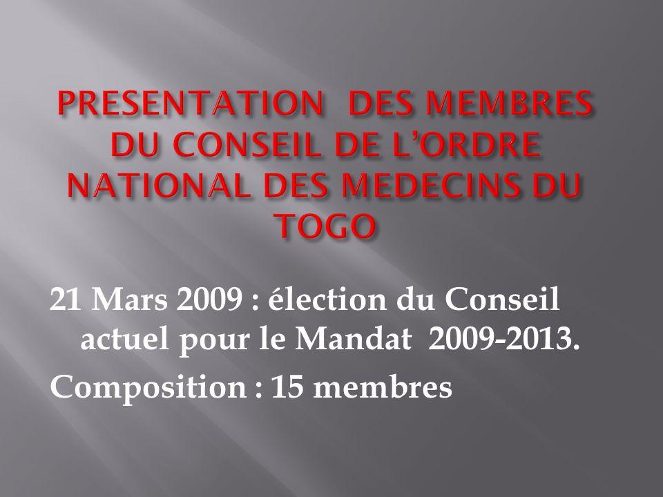 PRESENTATION DES MEMBRES DU CONSEIL DE L'ORDRE NATIONAL DES MEDECINS DU TOGO