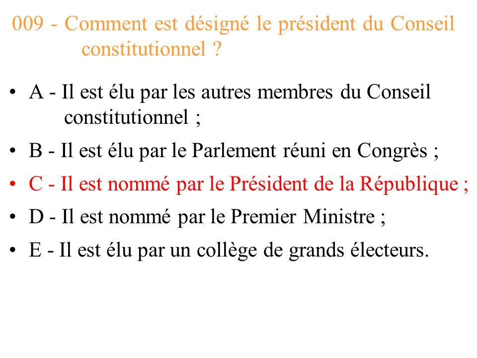 009 - Comment est désigné le président du Conseil constitutionnel