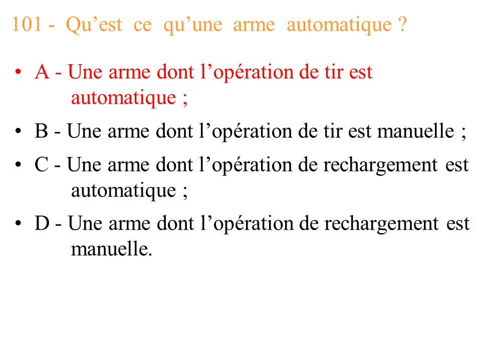 101 - Qu'est ce qu'une arme automatique