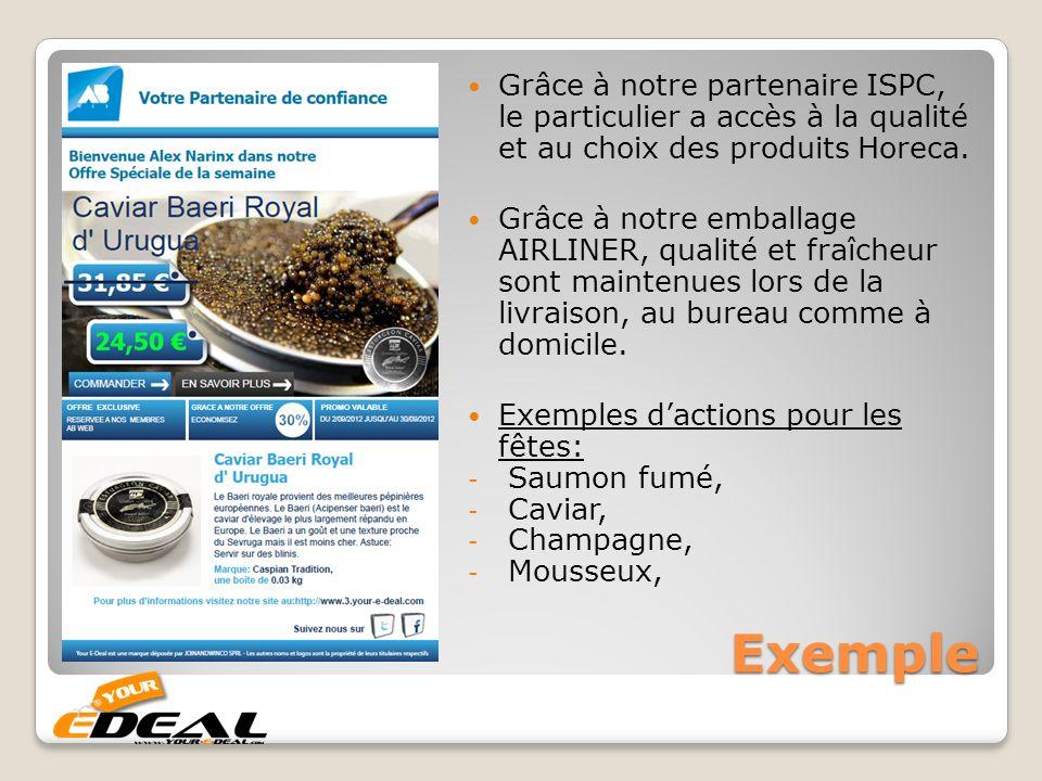 Grâce à notre partenaire ISPC, le particulier a accès à la qualité et au choix des produits Horeca.