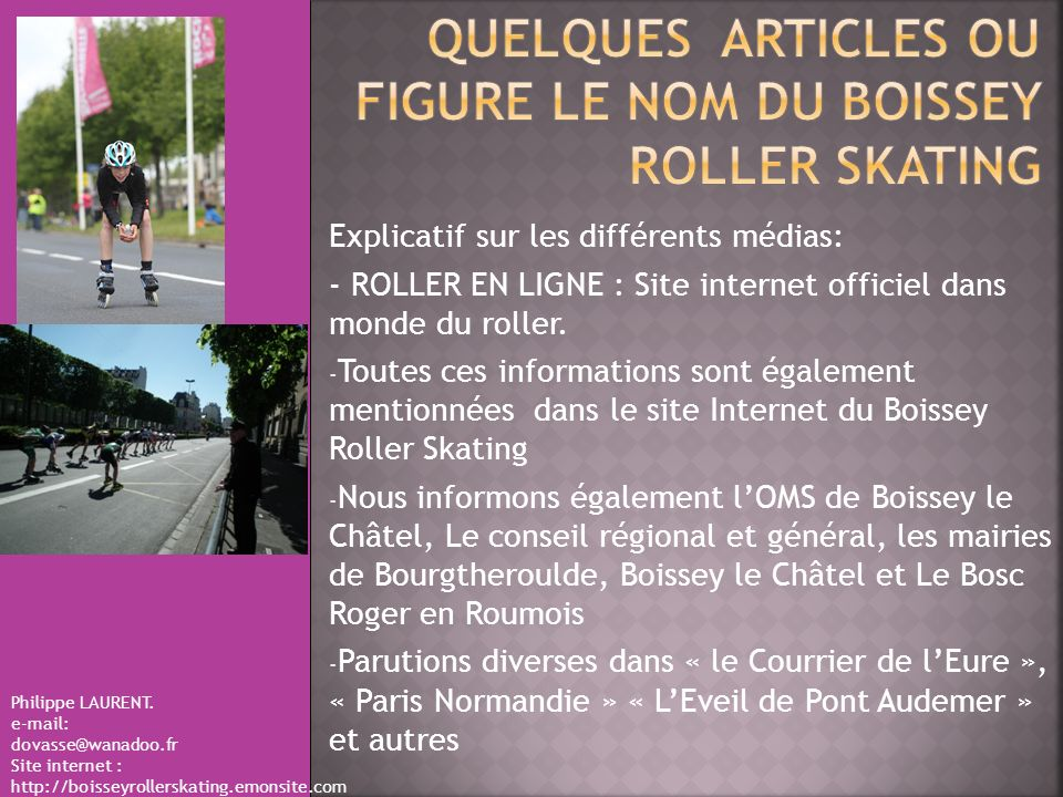 QUELQUES ARTICLES OU FIGURE LE NOM DU BOISSEY ROLLER SKATING