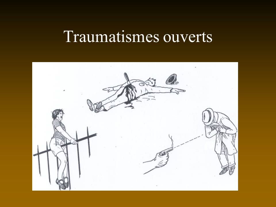 Traumatismes ouverts