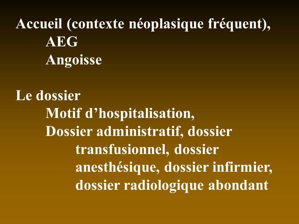Accueil (contexte néoplasique fréquent),
