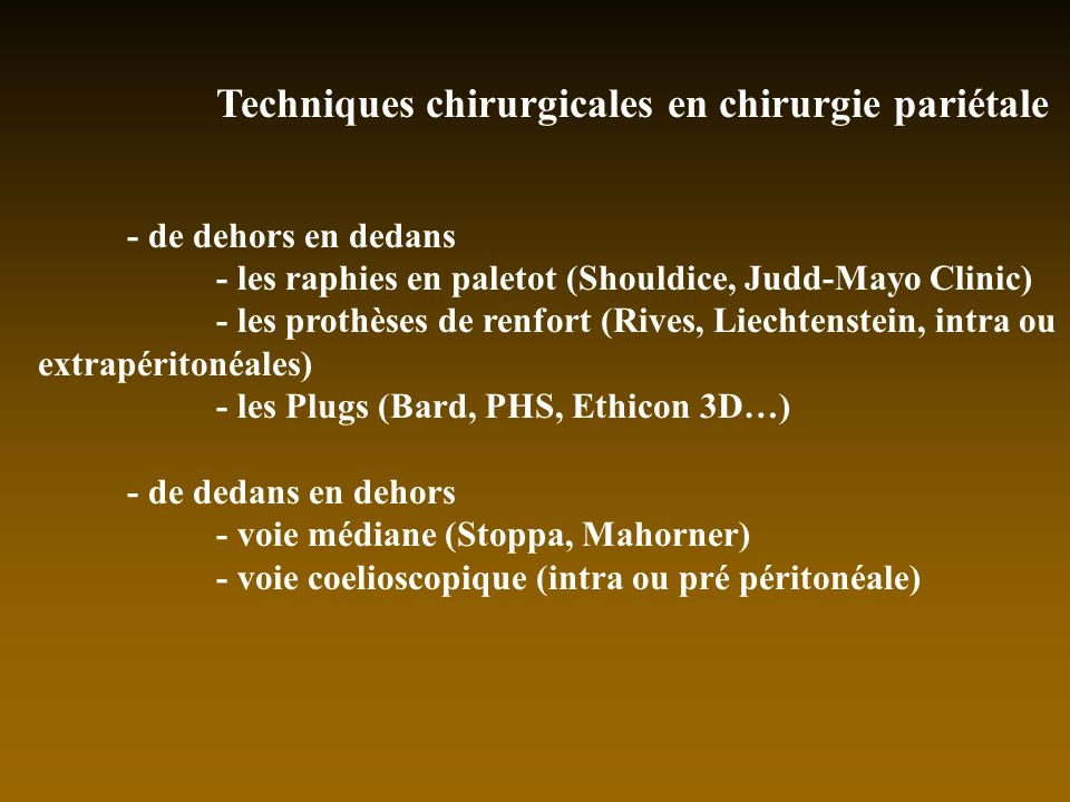 Techniques chirurgicales en chirurgie pariétale