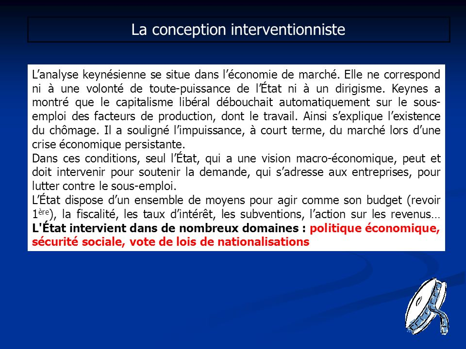 La conception interventionniste