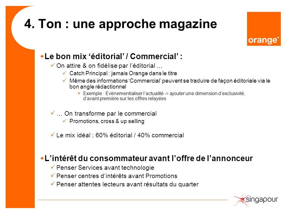 4. Ton : une approche magazine