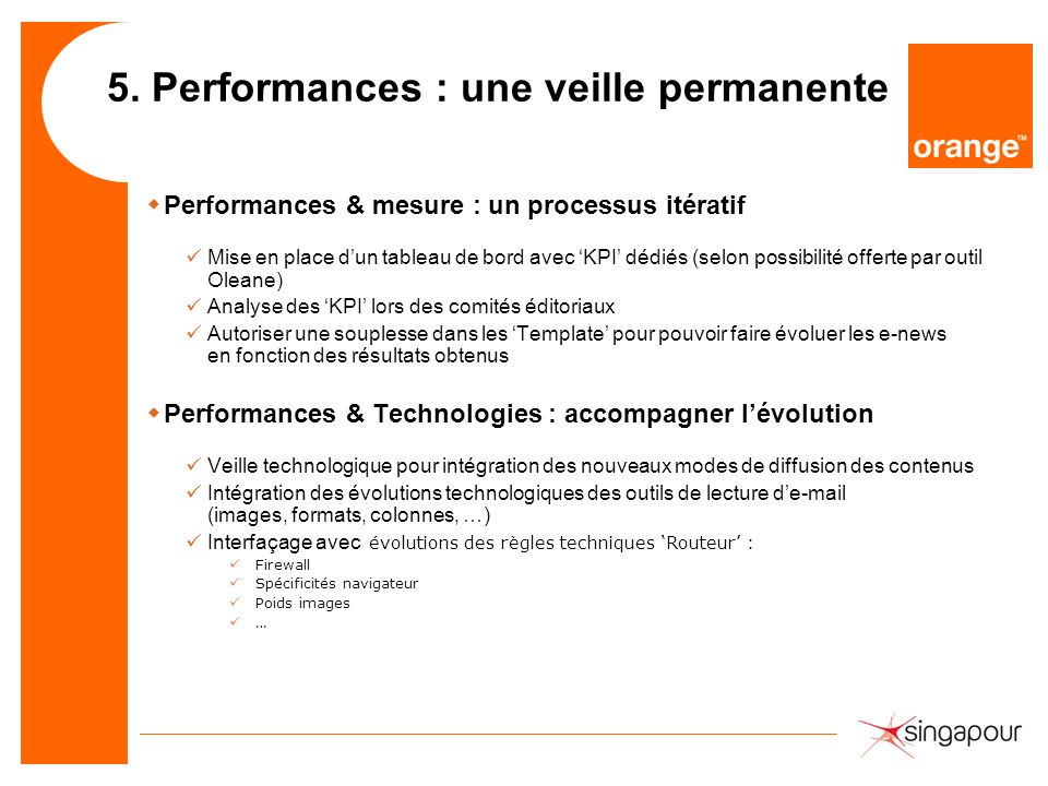 5. Performances : une veille permanente