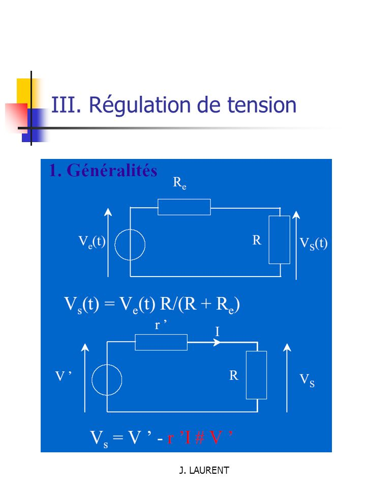 III. Régulation de tension