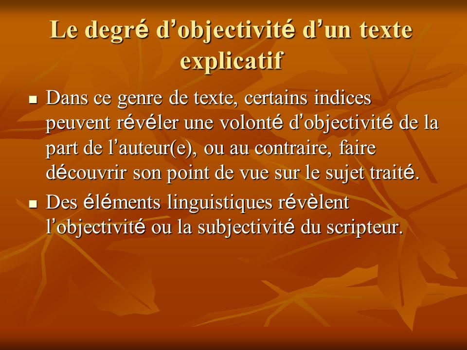 Le degré d'objectivité d'un texte explicatif
