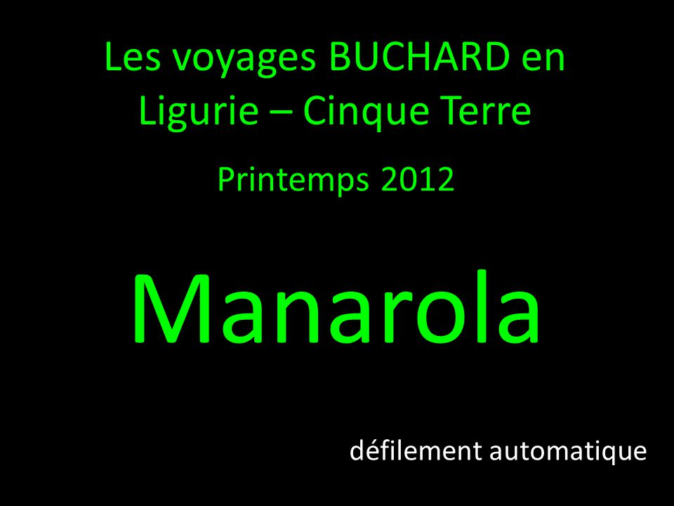 Manarola Les voyages BUCHARD en Ligurie – Cinque Terre Printemps 2012