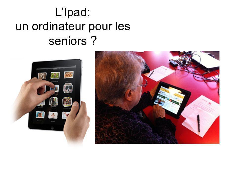 L'Ipad: un ordinateur pour les seniors