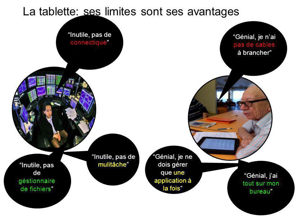 La tablette: ses limites sont ses avantages