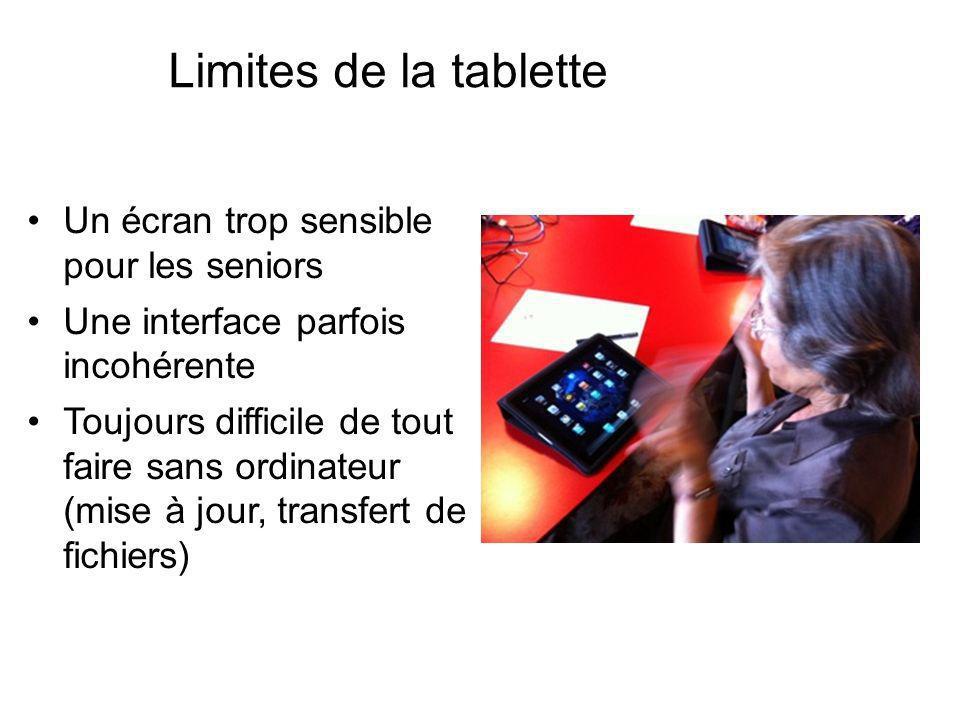 Limites de la tablette Un écran trop sensible pour les seniors