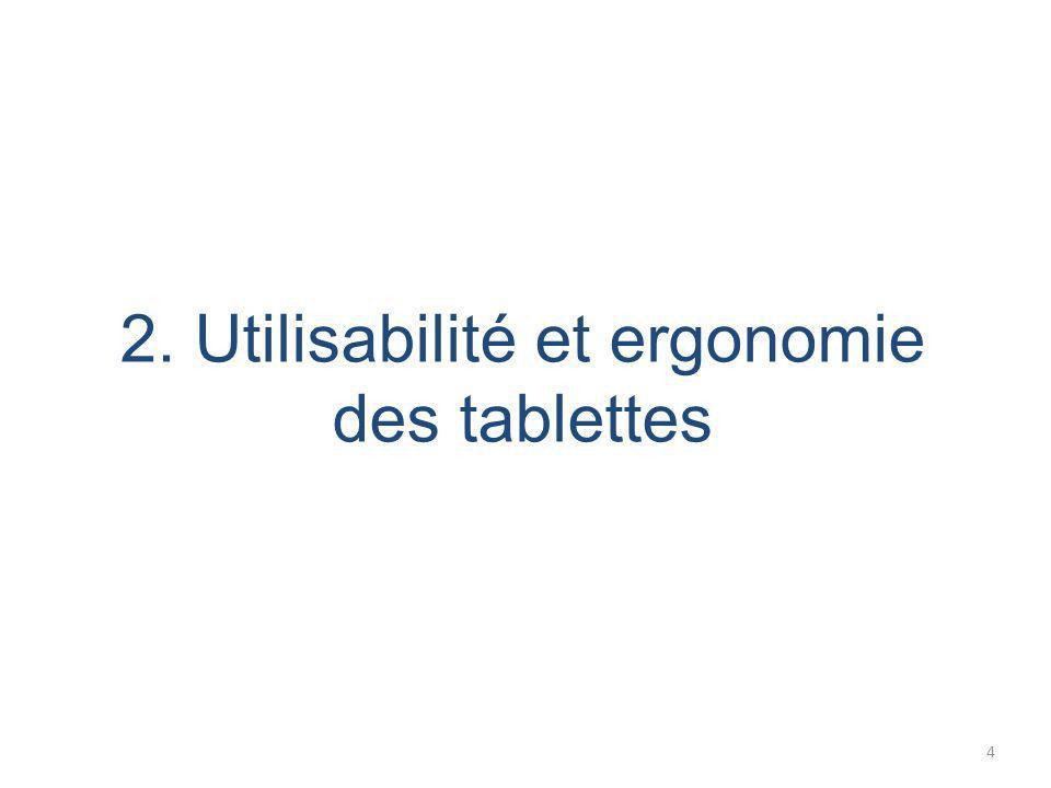 2. Utilisabilité et ergonomie des tablettes