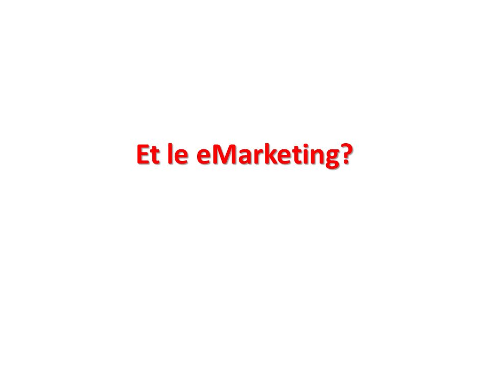 Et le eMarketing