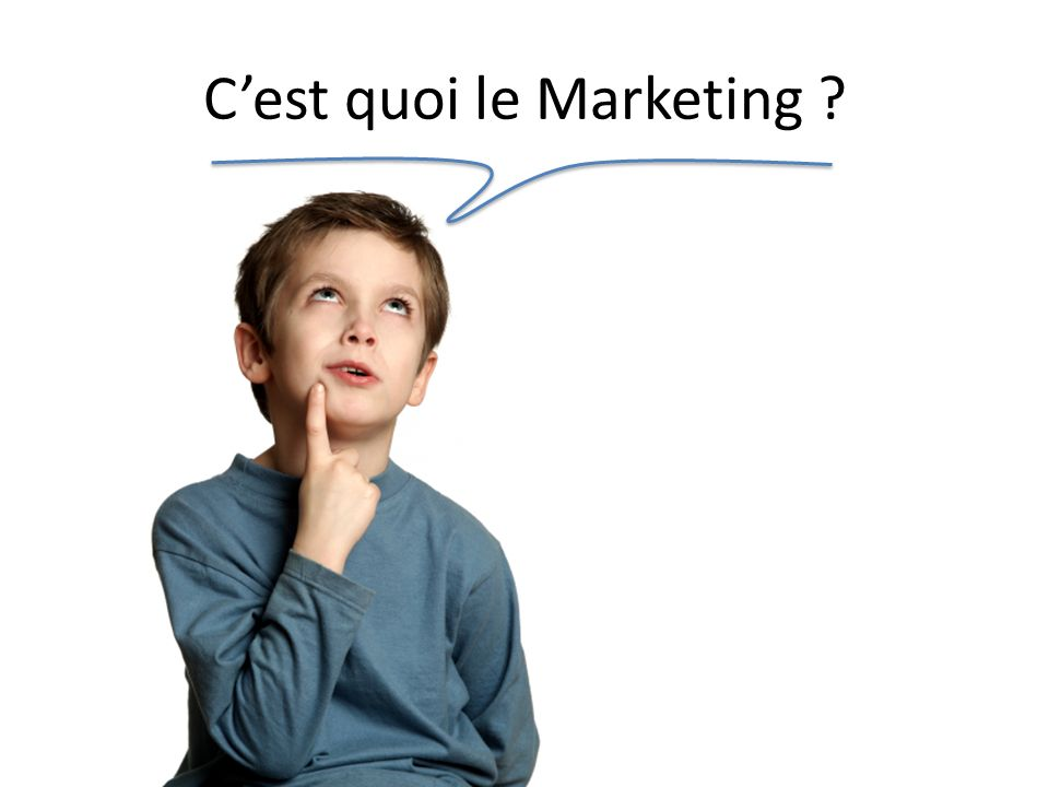 C'est quoi le Marketing