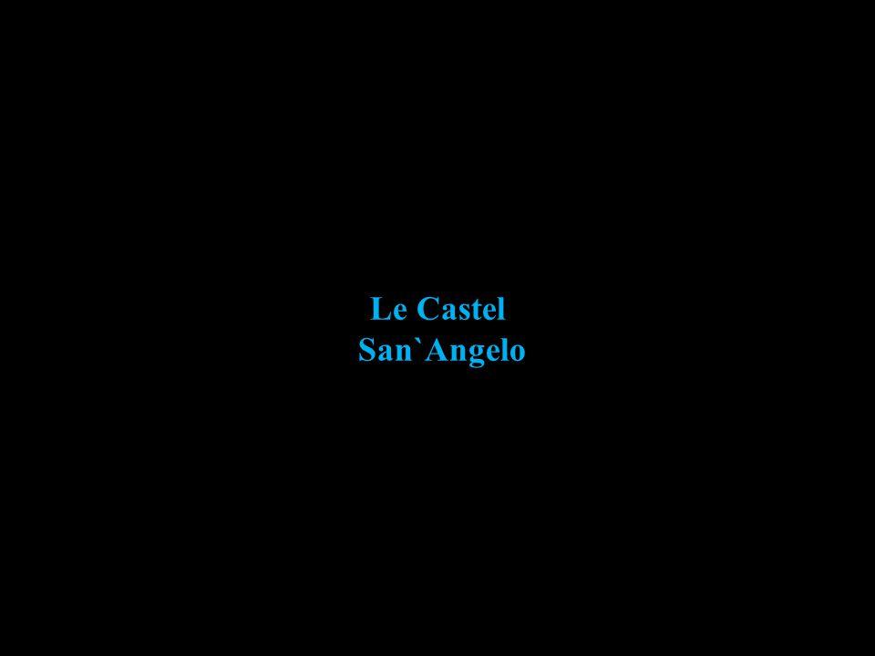 Le Castel San`Angelo