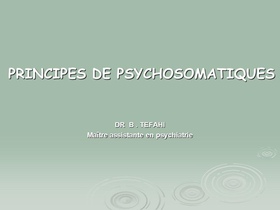 PRINCIPES DE PSYCHOSOMATIQUES