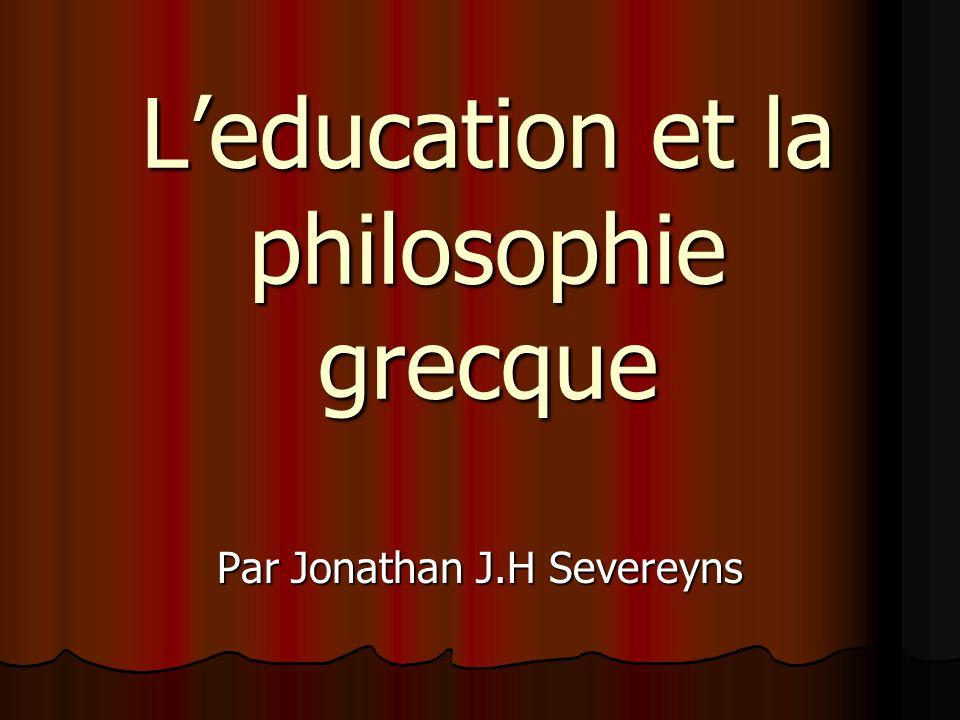 L'education et la philosophie grecque