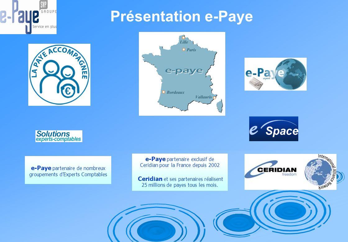 Présentation e-Paye e-Paye partenaire exclusif de