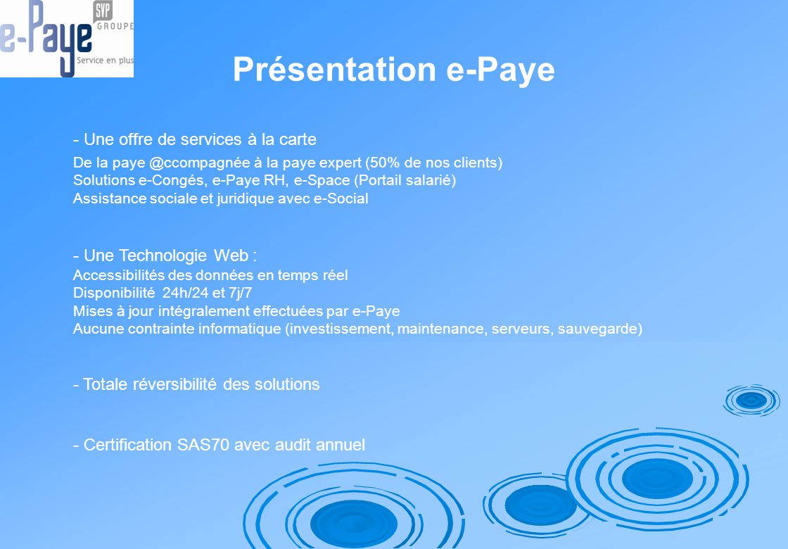 Présentation e-Paye - Une offre de services à la carte