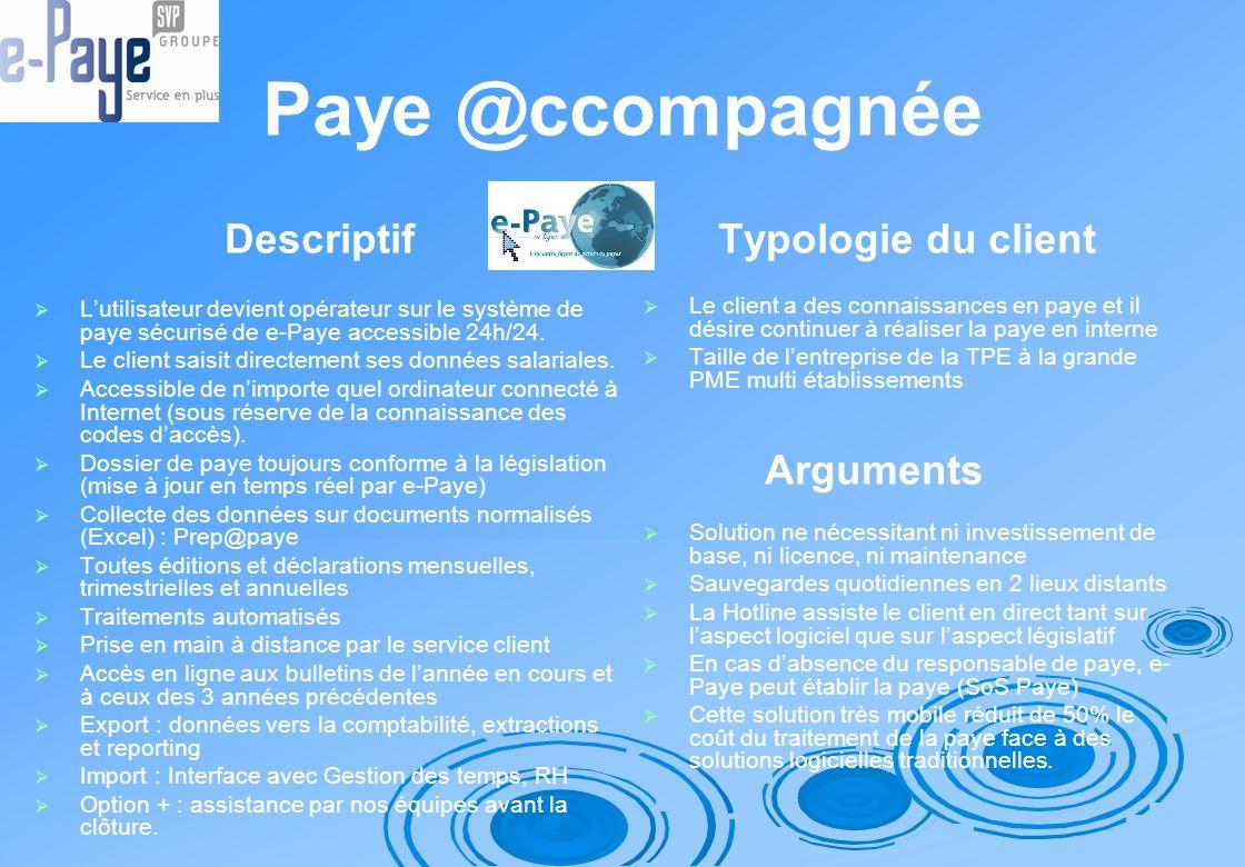 Paye @ccompagnée Descriptif Typologie du client Arguments