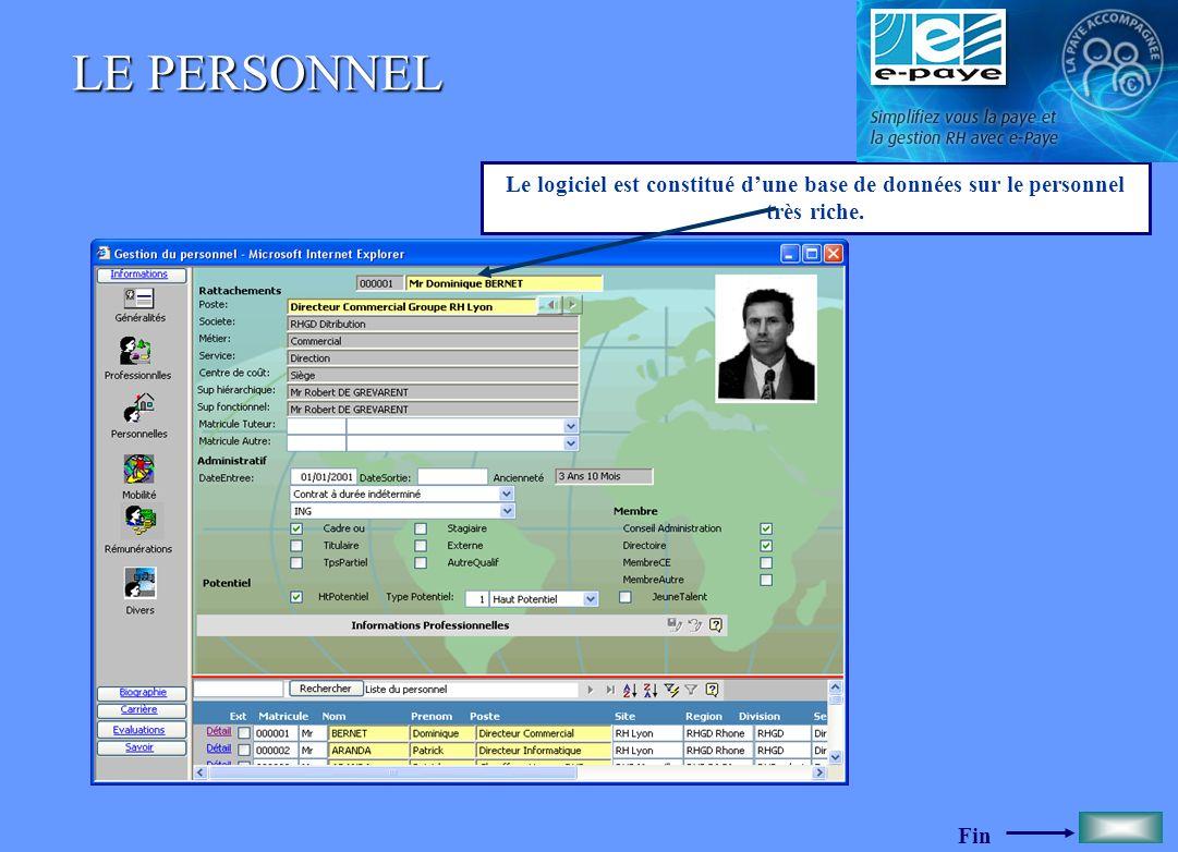LE PERSONNEL Le logiciel est constitué d'une base de données sur le personnel très riche.