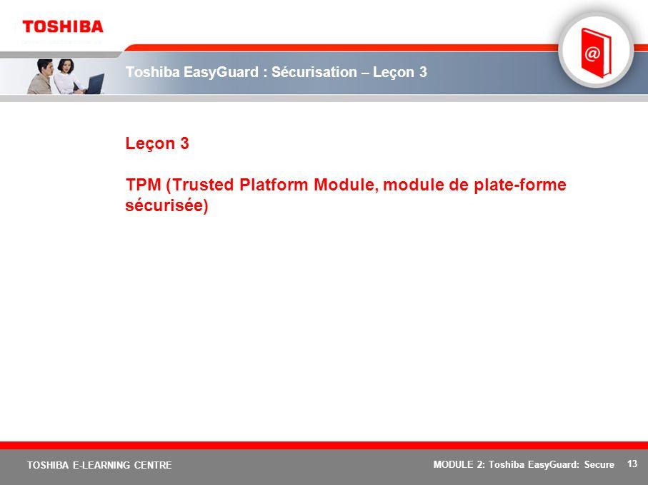 Toshiba EasyGuard : Sécurisation – Leçon 3