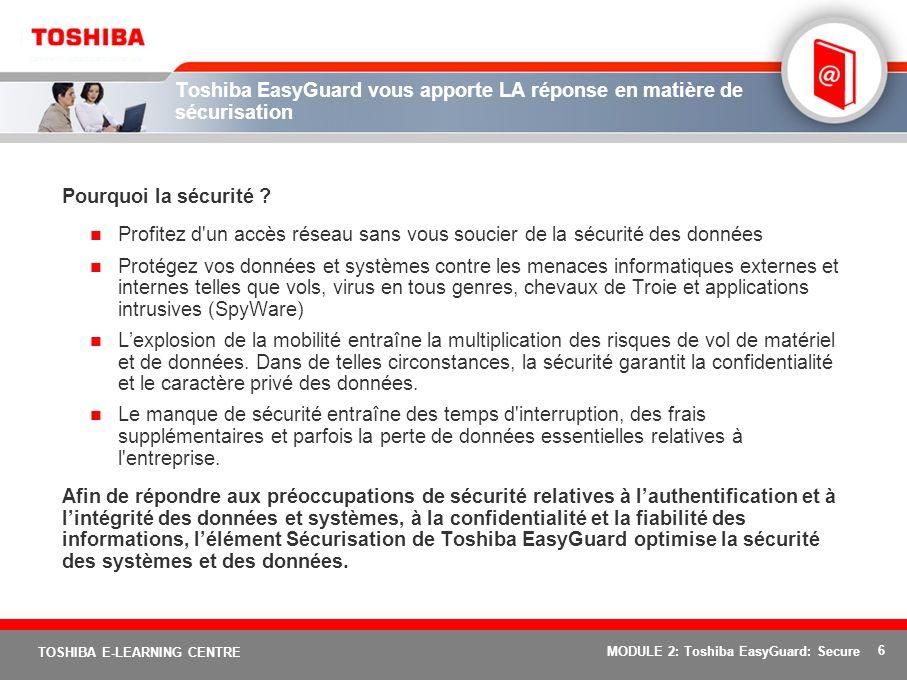 Toshiba EasyGuard vous apporte LA réponse en matière de sécurisation