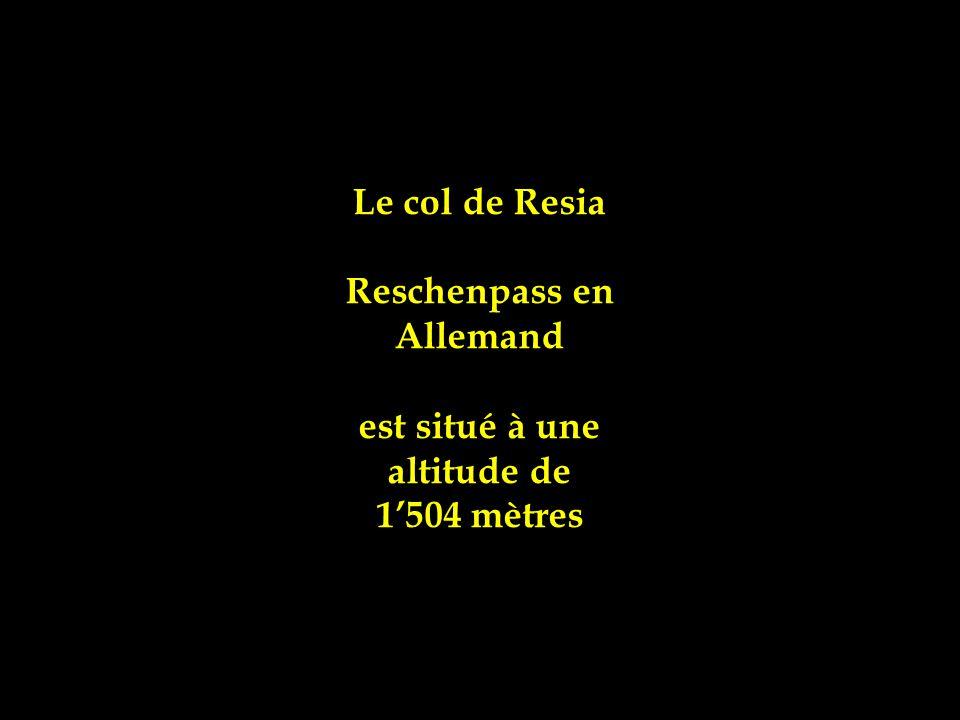 Le col de Resia Reschenpass en Allemand est situé à une altitude de 1'504 mètres
