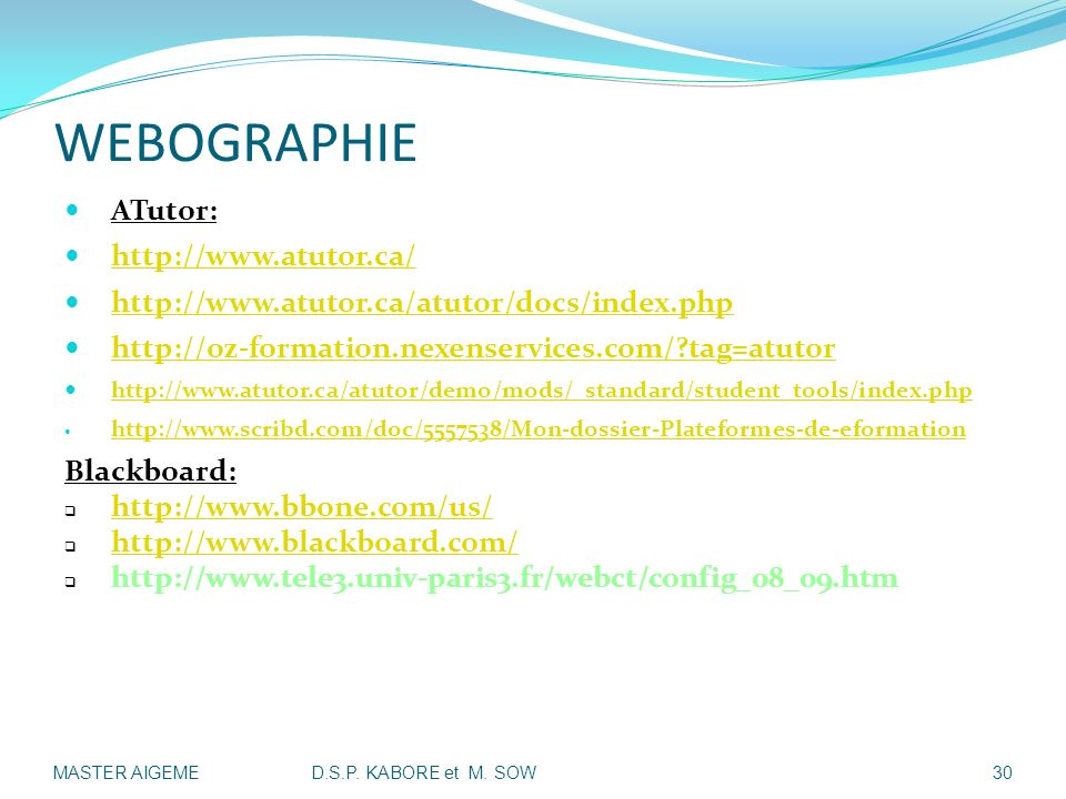 WEBOGRAPHIE ATutor: http://www.atutor.ca/