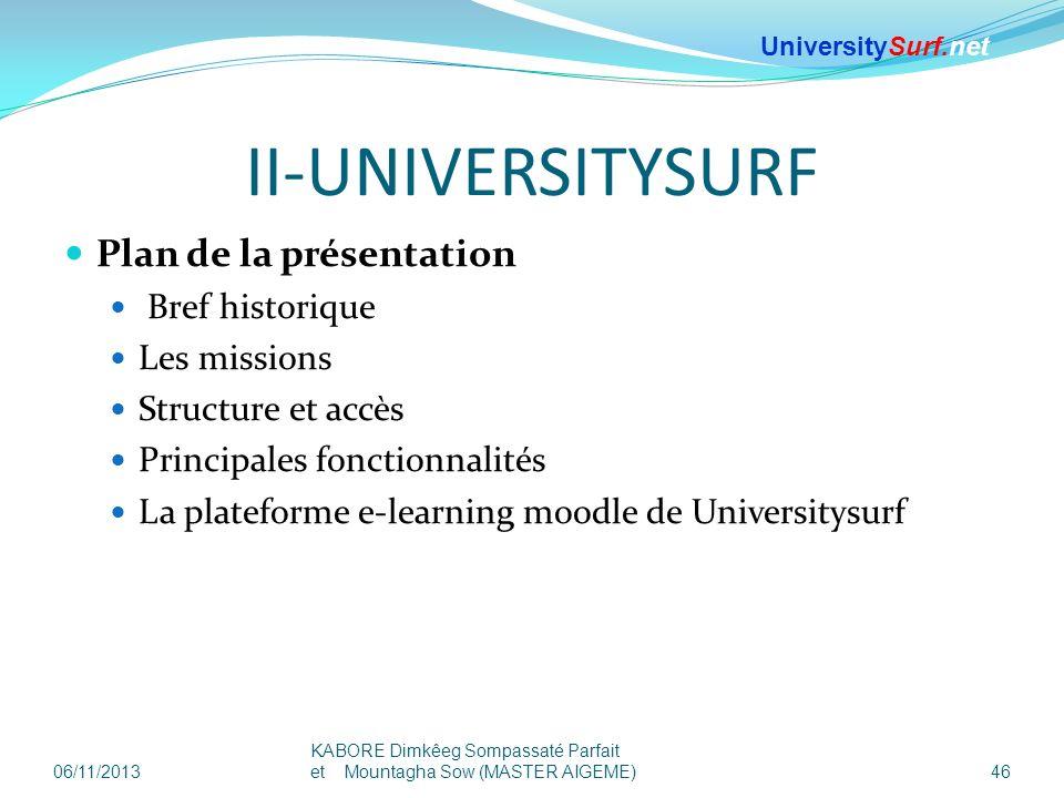 II-UNIVERSITYSURF Plan de la présentation Bref historique Les missions